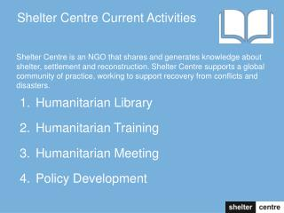 Shelter Centre Current Activities