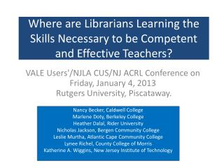 Where are Librarians Learning the Skills Necessary to be Competent and Effective Teachers?