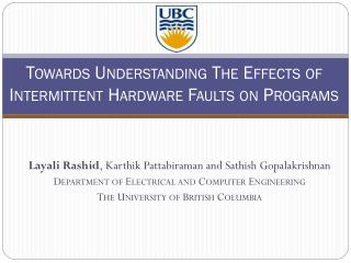 Towards Understanding The Effects of Intermittent Hardware Faults on Programs