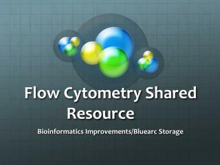 Flow Cytometry Shared Resource