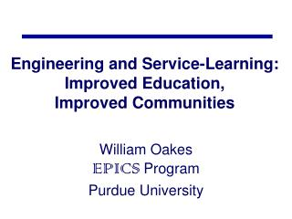 Engineering and Service-Learning: Improved Education,  Improved Communities