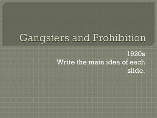 Gangsters and Prohibition