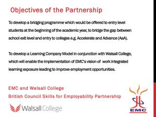 EMC and  W alsall College  British Council Skills for Employability Partnership