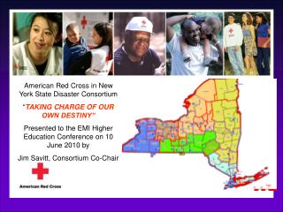 "American Red Cross in New York State Disaster Consortium "" TAKING CHARGE OF OUR OWN DESTINY"""