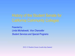 History of the Student Senate for California Community Colleges