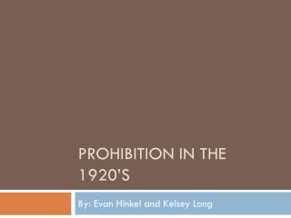 Prohibition in The 1920�s