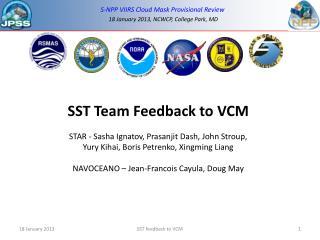 SST Team Feedback to VCM STAR - Sasha Ignatov, Prasanjit Dash, John Stroup,