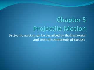 Chapter 5 Projectile Motion