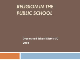 Religion in the Public School