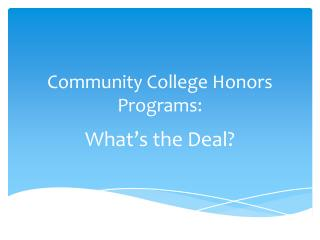 Community College Honors Programs: