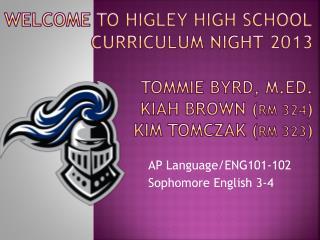 AP Language/ ENG101-102 Sophomore English 3-4