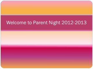 Welcome to Parent Night 2012-2013