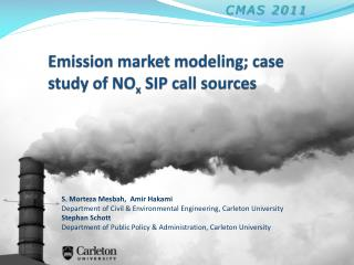 Emission market modeling; case study of  NO x  SIP call sources