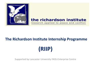 The Richardson Institute Internship Programme