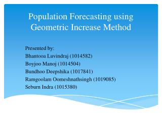 Population Forecasting using Geometric Increase  Method