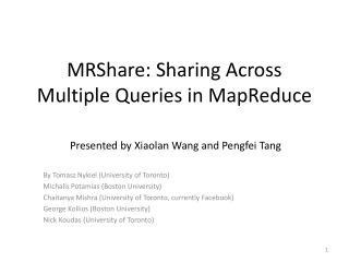 MRShare: Sharing Across Multiple Queries in  MapReduce