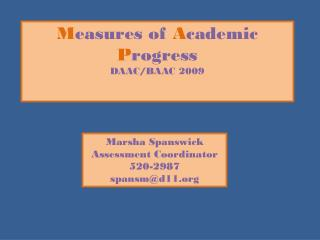 M easures of  A cademic  P rogress DAAC/BAAC 2009