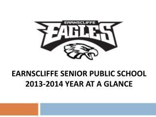 Earnscliffe  Senior Public School 2013-2014 Year at a Glance