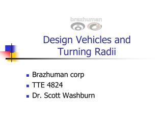 Design Vehicles and  Turning Radii