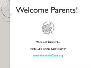Welcome Parents!