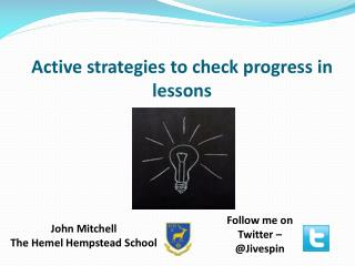 Active strategies to check progress in lessons
