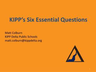 KIPP's Six Essential Questions