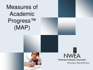 Measures of Academic Progress ™ (MAP)