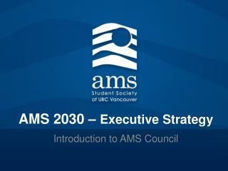 AMS 2030 –  Executive Strategy