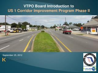 VTPO Board Introduction to  US 1 Corridor Improvement Program  Phase  II