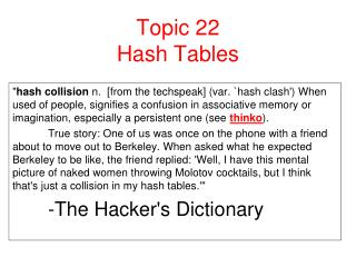 Topic 22  Hash Tables