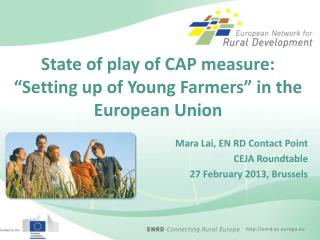 "State of play of CAP measure:  ""Setting up of Young Farmers"" in the European  Union"