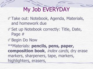 My Job EVERYDAY