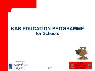 KAR EDUCATION PROGRAMME for Schools