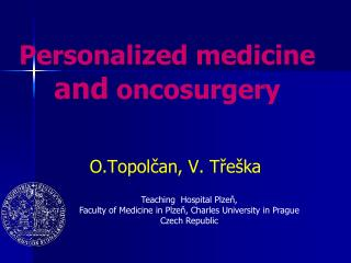 Personalized medicine  and  oncosurgery
