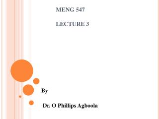 MENG 547 			LECTURE 3