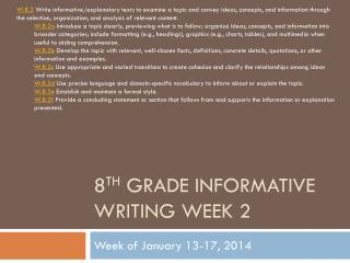 8 th  Grade Informative Writing Week 2