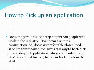 How to Pick up an application