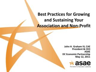 Best Practices for Growing and Sustaining Your Association and Non-Profit