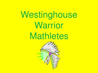Westinghouse Warrior Mathletes