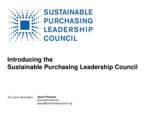 Introducing the  Sustainable Purchasing Leadership Council