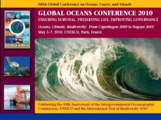 2010 is a year of major importance for the world's oceans