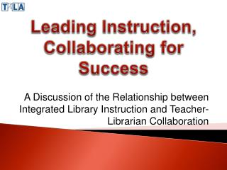 Leading Instruction, Collaborating for Success