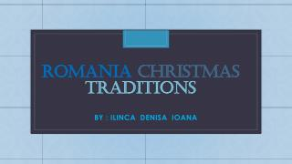 ROMANIA CHRISTMAS  TRADITIONS