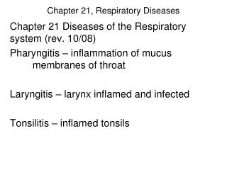 Chapter 21, Respiratory Diseases