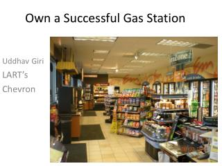 Own a Successful Gas Station