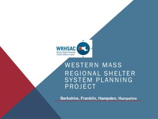 Western Mass Regional Shelter System Planning Project