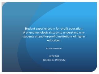 Shane  DeGarmo HEOC 803 Benedictine University