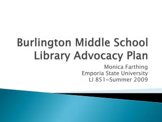 Burlington Middle School Library Advocacy Plan