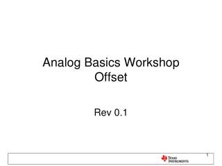 Analog Basics Workshop Offset