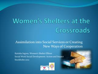 Women�s S helters  at the  Crossroads